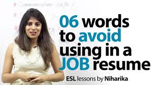 words to avoid in a resume job interview skills english 06 words to avoid in a resume job interview skills english lesson