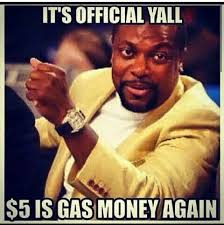 5 Dollars Is Gas Money Again | WeKnowMemes via Relatably.com