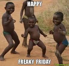Happy Freaky Friday - Dancing Black Kids | Make a Meme via Relatably.com