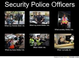 Police Meme What My Friends Think I Do - police meme what my ... via Relatably.com