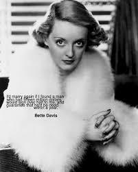 images of bette davis | Bette Davis Quotes - Bette Davis Fan Art ... via Relatably.com