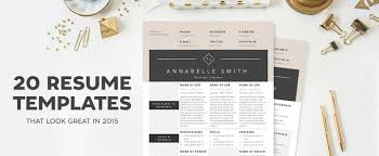 resume templates that look great in  creative market blog  resume templates that look great in
