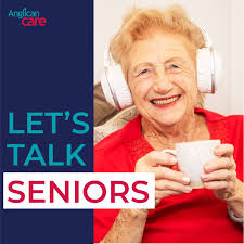Let's Talk Seniors by Anglican Care