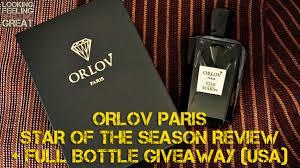 <b>Orlov Paris Star Of</b> The Season Review - Looking Feeling Smelling ...