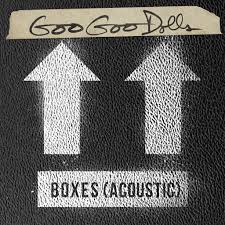 The Goo <b>Goo Dolls</b>: <b>Boxes</b> (Acoustic) - Music on Google Play