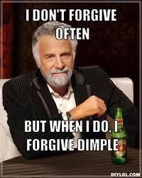 DIYLOL - I don't forgive often but when i do, i forgive dimple via Relatably.com