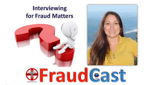 fraudcast interviewing in fraud matters fraud doctor bringing fraudcast interviewing in fraud matters fraud doctor bringing clarity to fraud get clear now
