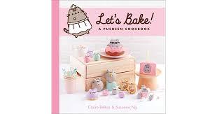 <b>Let's Bake</b>!: A <b>Pusheen</b> Cookbook by Susanne Ng