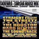 Screwed Swisha House Mix
