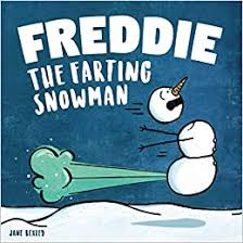 Freddie The Farting <b>Snowman</b>: A Funny Read Aloud Picture Book ...