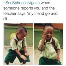 Zoe Oke's Blog: NIGERIA RECOUNT THEIR SECONDARY SCHOOL DAYS via Relatably.com