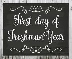 freshman first and last day of school sign freshman year photo prop high school or college first day of freshman year last day of freshman year