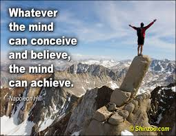 Image result for whatever your mind can conceive and believe it can achieve