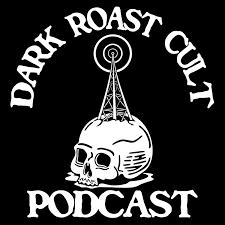 Dark Roast Cult Cast