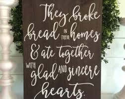 wood sign glass decor wooden kitchen wall: they broke bread in their homes kitchen sign rustic kitchen sign distressed sign wooden sign wood sign kitchen wall decor art