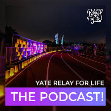 Yate Relay For Life- The Podcast!
