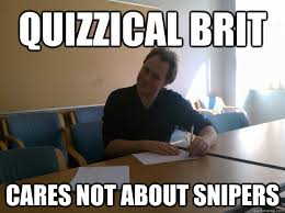 Quizzical Brit memes | quickmeme via Relatably.com