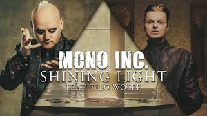 <b>MONO INC</b>. - Shining Light feat. Tilo Wolff from Lacrimosa (Official ...