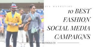 10 Best Fashion Social Media Campaigns - Keyhole Blog