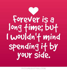Together Forever Quotes | Together Forever Sayings | Together ...