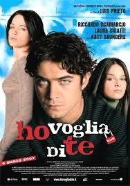 Ho voglia di te (2007)