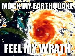 Vengeful mother nature memes | quickmeme via Relatably.com