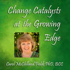 Change Catalysts at the Growing Edge