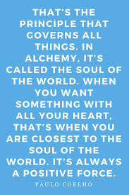 17 best ideas about alchemist novel the alchemist the alchemist by paulo coelho book quotes novel inspiration a blog about books
