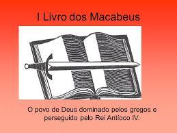 Resultado de imagem para IMAGENS DO 1º LIVRO DOS MACABEUS