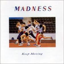 <b>MADNESS</b> – <b>Keep Moving</b> | Real Gone