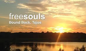 <b>Free Souls</b> - A progressive congregation in Round <b>Rock</b>, TX