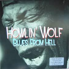 <b>Howlin</b>' <b>Wolf</b> - Blues From Hell (2011, <b>180g</b>, Vinyl) | Discogs