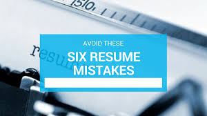 critical resume mistakes to avoid when writing your resume make sure you avoid these 6 resume mistakes