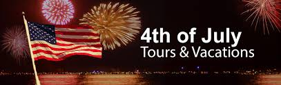 4th of July Tours and Vacations - Independence Day Getaways 2017