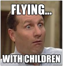Childfree - Flying... with Children via Relatably.com
