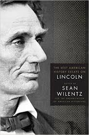 the best american history essays on lincoln organization of  the best american history essays on lincoln organization of american historians s wilentz  amazoncom books