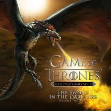 Game of Thrones - Episode 3: The <b>Sword in the Darkness</b> PS4 ...