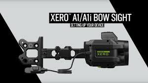 Xero™ <b>A1</b>/<b>A1i</b> Bow Sight: Setting Up Your Device - YouTube