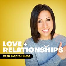 Love + Relationships Podcast