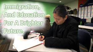 immigrants seeking education for a better job immigrants seeking education for a better job
