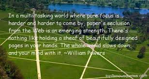 William Powers quotes: top famous quotes and sayings from William ... via Relatably.com