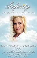 Infinity: A Story of <b>Infinite Love</b> Between Mother and Daughter ...