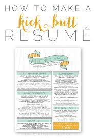 how to make a kick butt resumé creative design color and how to make a kick butt resumé ~ lots of great tips in here the swag at the top would be too much for most job hunters and i don t like the