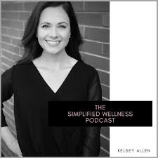 The Simplified Wellness Podcast