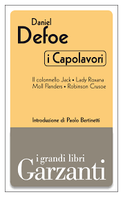 daniel defoe moll flanders books found moll flanders by nemi d agostino paolo bertinetti daniel defoe i capolavori il colonnello jack