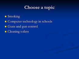 argumentative essays  choose a topic smoking smoking computer    choose a topic smoking smoking computer technology in schools computer technology in schools guns and gun