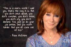 Reba Quotes. QuotesGram via Relatably.com