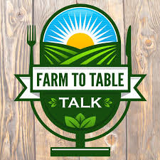 Farm To Table Talk