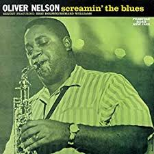 <b>Screamin</b>' The Blues by <b>Oliver Nelson</b> on Amazon Music Unlimited