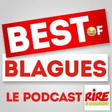 Le BEST-OF BLAGUES